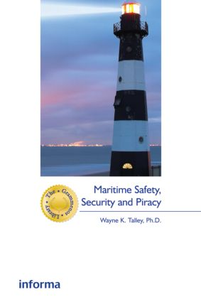 Maritime Safety, Security and Piracy book cover