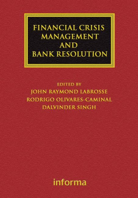 Financial Crisis Management and Bank Resolution (Hardback) book cover