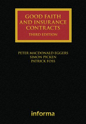 Good Faith and Insurance Contracts: 3rd Edition (Hardback) book cover