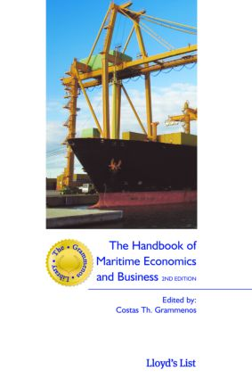 The Handbook of Maritime Economics and Business: 2nd Edition (Hardback) book cover