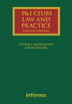 P&I Clubs: Law and Practice book cover