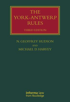 The York-Antwerp Rules: The Principles and Practice of General Average Adjustment book cover