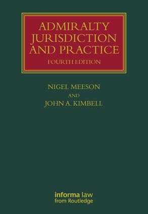 Admiralty Jurisdiction and Practice: 4th Edition (Hardback) book cover