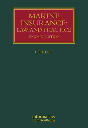 Marine Insurance: Law and Practice book cover