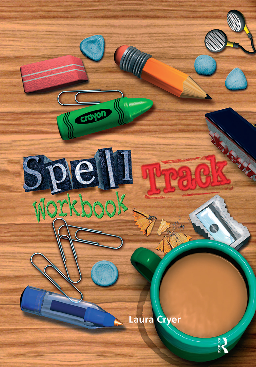 Spelltrack Workbook: Spelling Activities for Key Stages 1 and 2, 1st Edition (Paperback) book cover