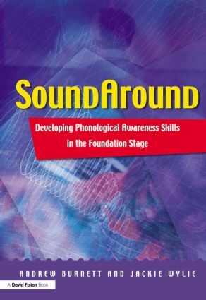 Soundaround: Developing Phonological Awareness Skills in the Foundation Stage (e-Book) book cover