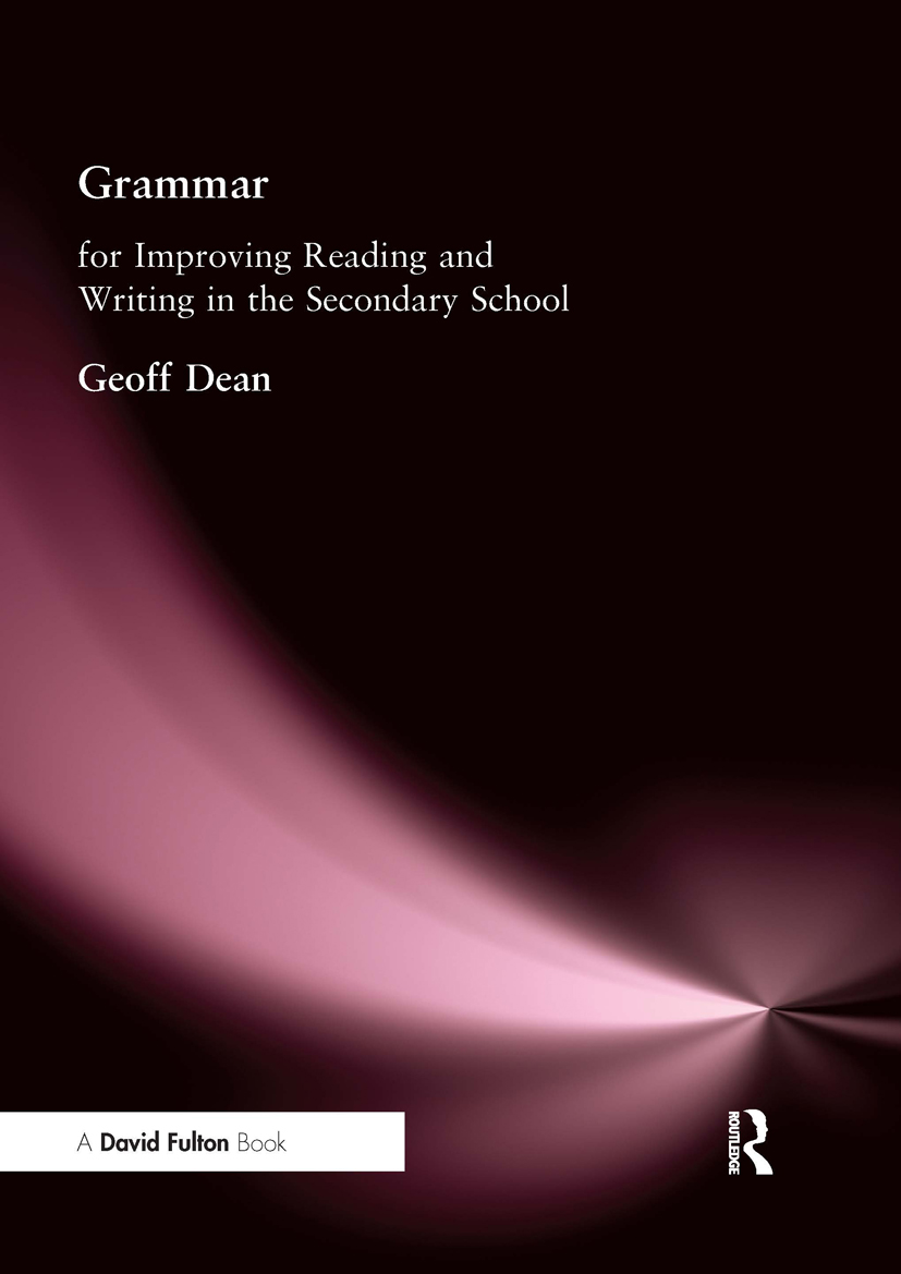 Grammar for Improving Writing and Reading in Secondary School: 1st Edition (Paperback) book cover