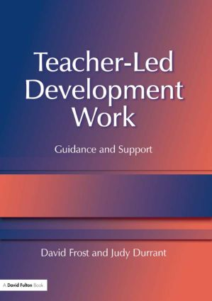 Teacher-Led Development Work: Guidance and Support (Paperback) book cover