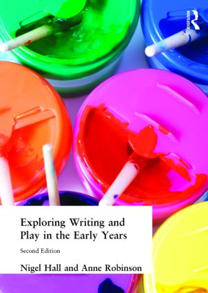 Exploring Writing and Play in the Early Years: 1st Edition (Paperback) book cover