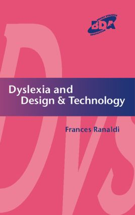 Dyslexia and Design & Technology: 1st Edition (Paperback) book cover