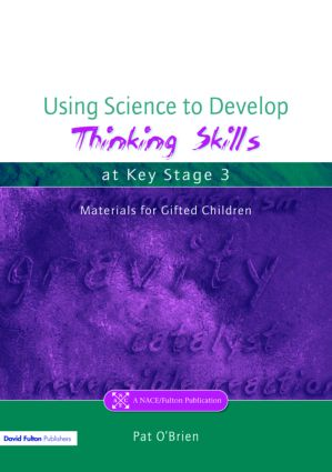 Using Science to Develop Thinking Skills at Key Stage 3