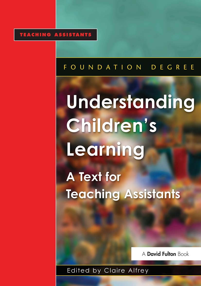 Understanding Children's Learning: A Text for Teaching Assistants, 1st Edition (Paperback) book cover