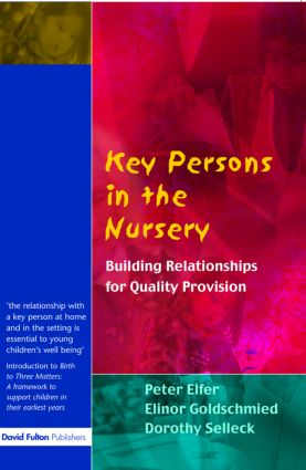 Key Persons in the Nursery