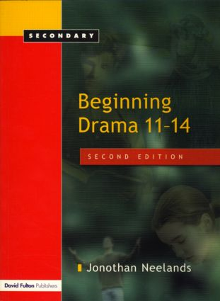 Beginning Drama 11–14: 2nd Edition (Hardback) book cover