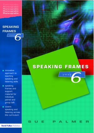 Speaking Frames -- Year 6