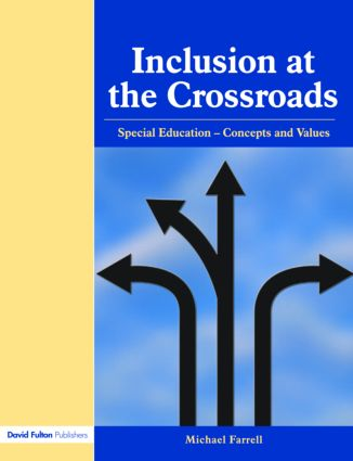 Inclusion at the Crossroads: Special Education--Concepts and Values, 1st Edition (Paperback) book cover