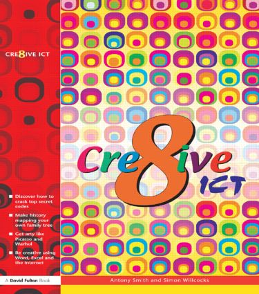 Creative ICT: 1st Edition (Paperback) book cover