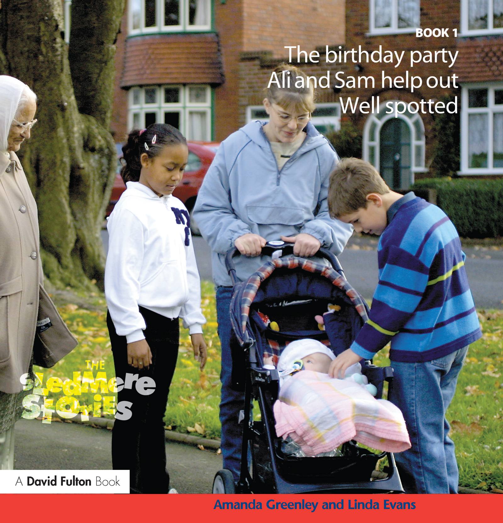 Sledmere Stories - Book 1: The Birthday Party; Ali and Sam Help Out; Well Spotted! (Paperback) book cover