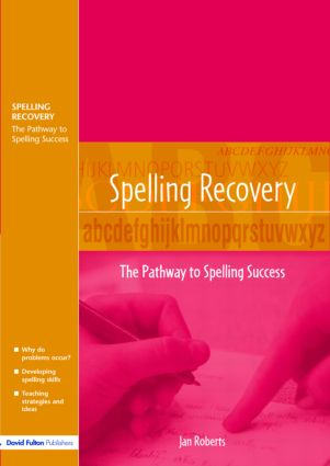 Spelling Recovery: The Pathway to Spelling Success (Paperback) book cover