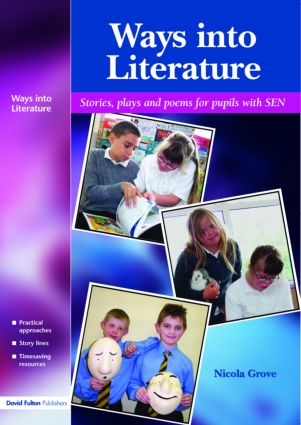 Ways into Literature: Stories, Plays and Poems for Pupils with SEN (Paperback) book cover
