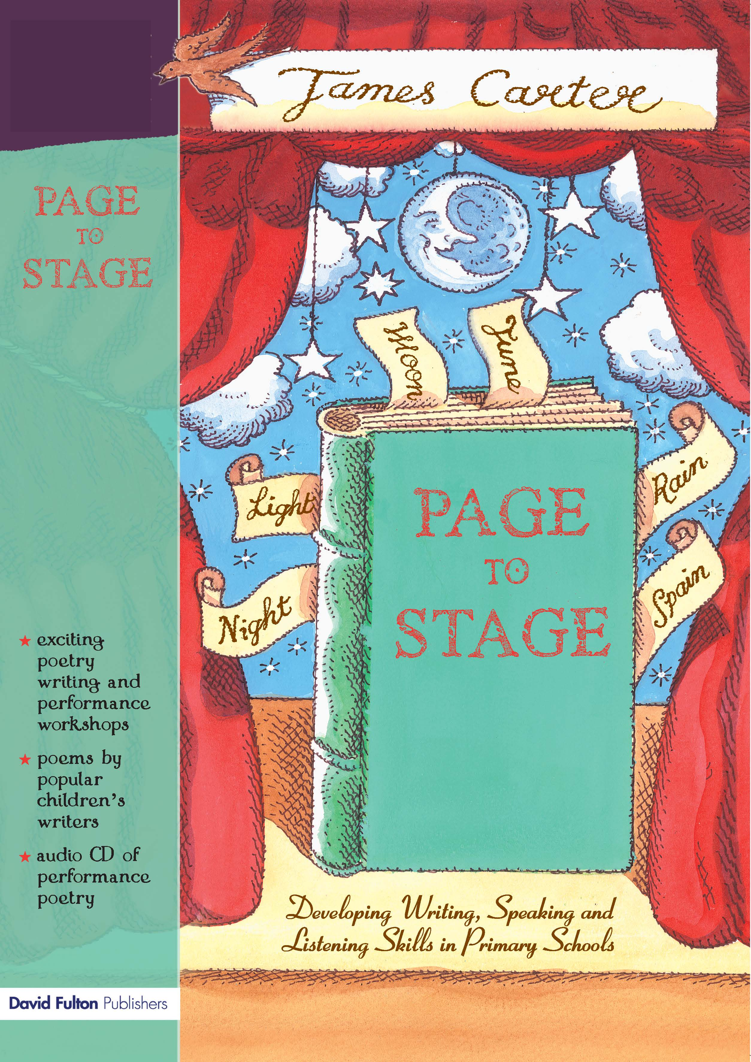 Page to Stage: Developing Writing, Speaking And Listening Skills in Primary Schools, 1st Edition (Paperback) book cover