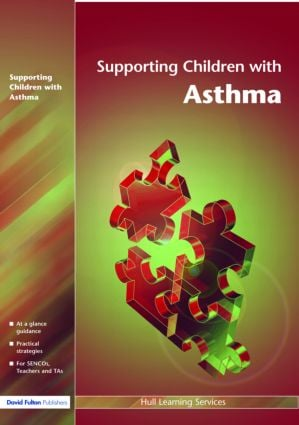 Supporting Children with Asthma: 1st Edition (Paperback) book cover