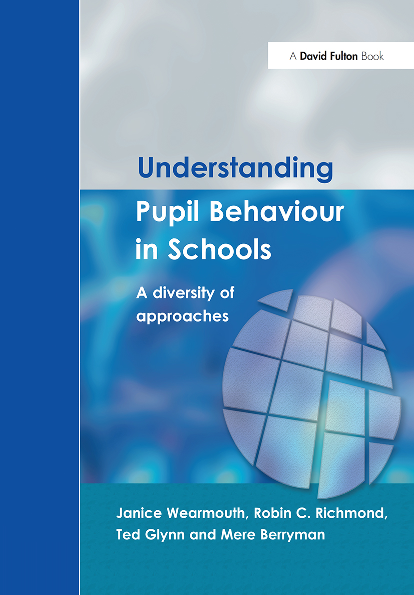 Understanding Pupil Behaviour in School: A Diversity of Approaches (Paperback) book cover