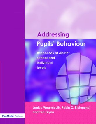 Addressing Pupil's Behaviour: Responses at District, School and Individual Levels (Paperback) book cover