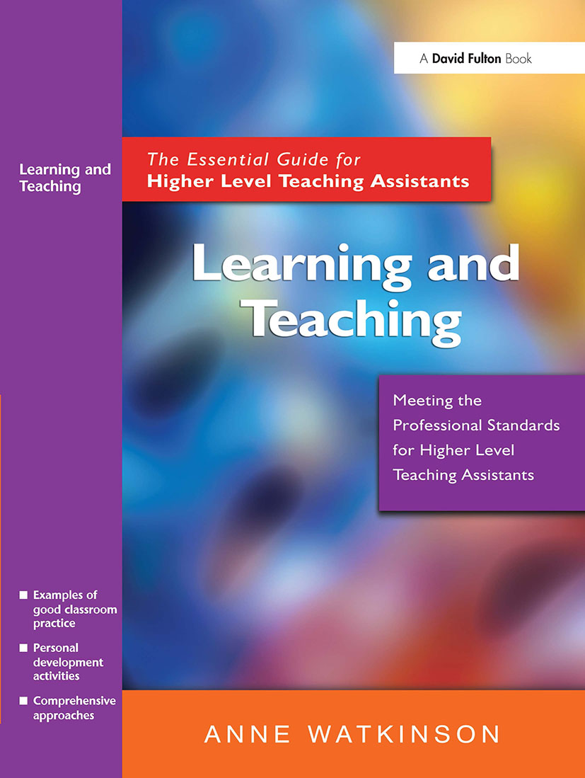 Learning and Teaching: The Essential Guide for Higher Level Teaching Assistants, 1st Edition (Paperback) book cover