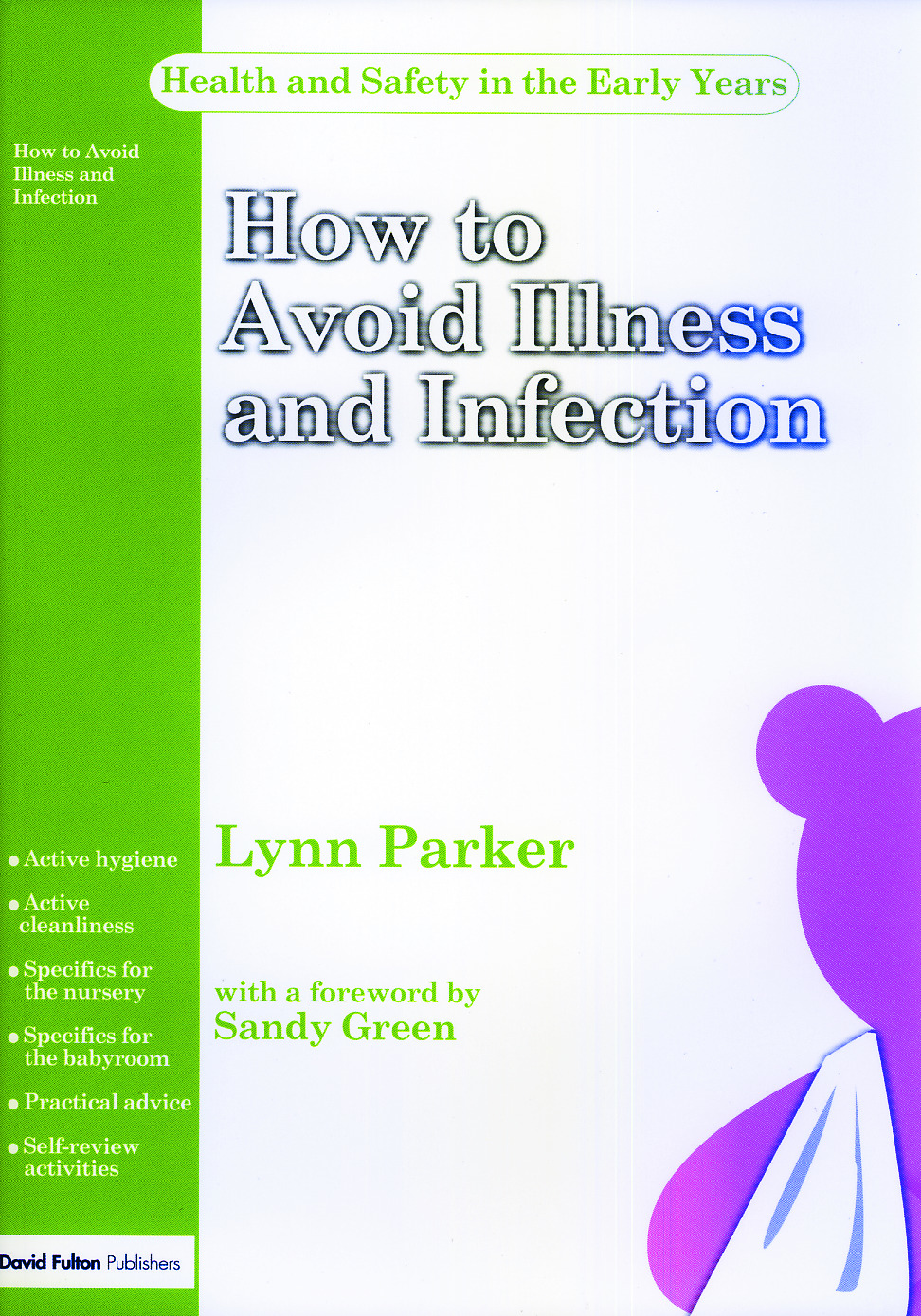 How to Avoid Illness and Infection: 1st Edition (Paperback) book cover
