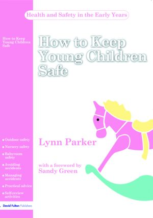 How to Keep Young Children Safe