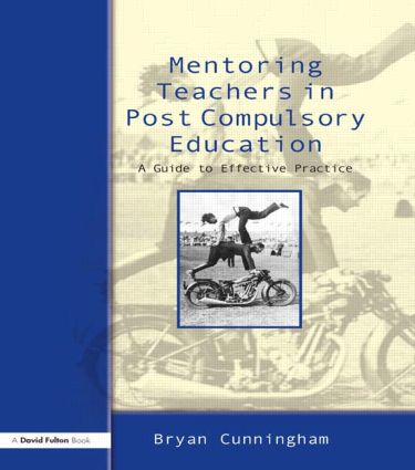 Mentoring Teachers in Post-Compulsory Education: A Guide to Effective Practice book cover