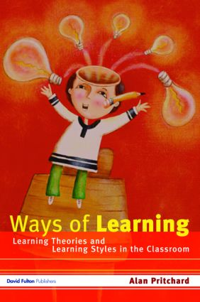 Ways of Learning: Learning Theories and Learning Styles in the Classroom, 1st Edition (Paperback) book cover