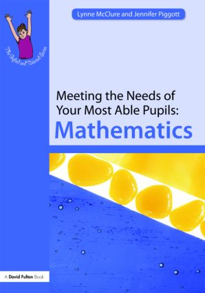 Meeting the Needs of Your Most Able Pupils: Mathematics (Paperback) book cover
