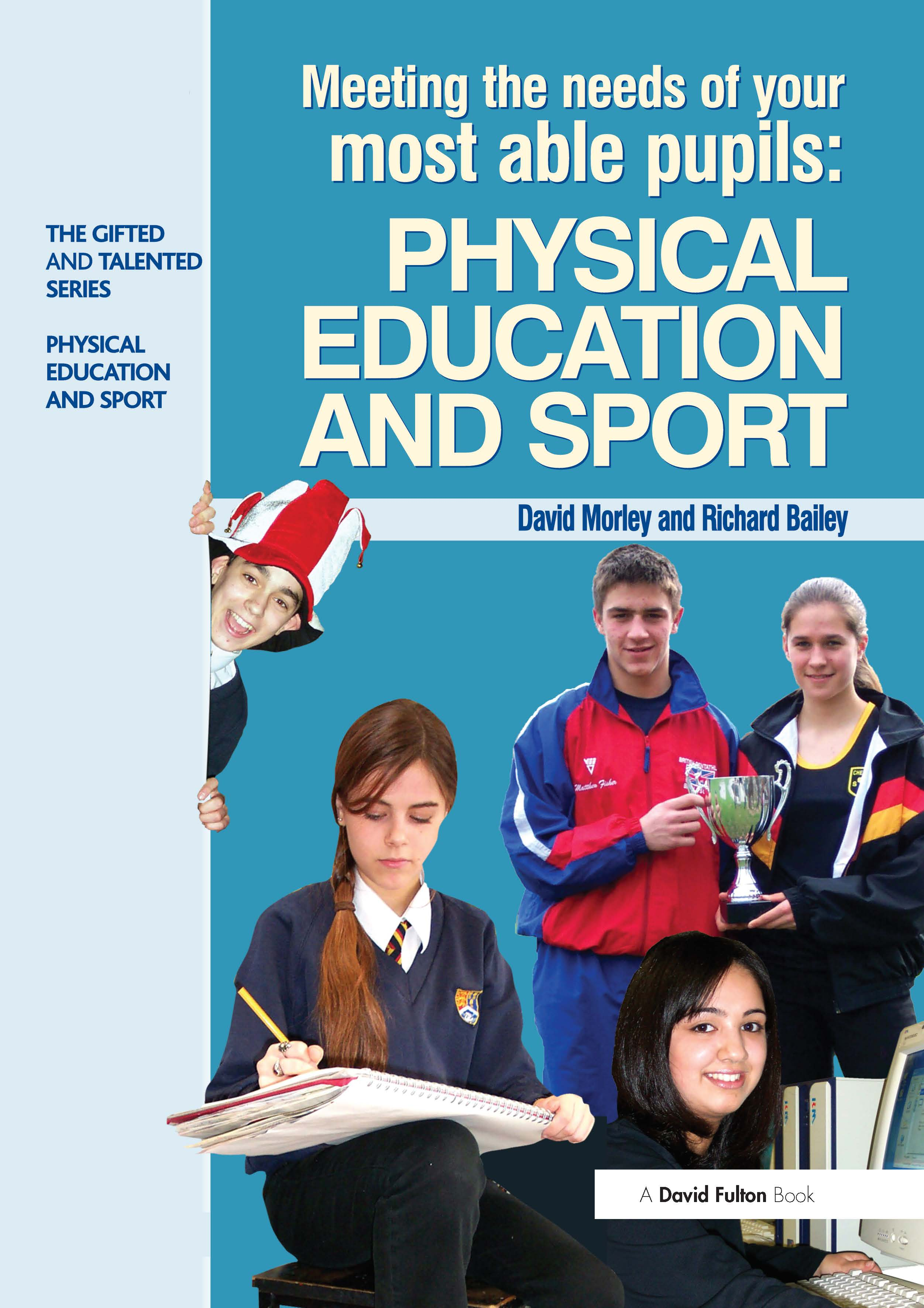 Meeting the Needs of Your Most Able Pupils in Physical Education & Sport book cover