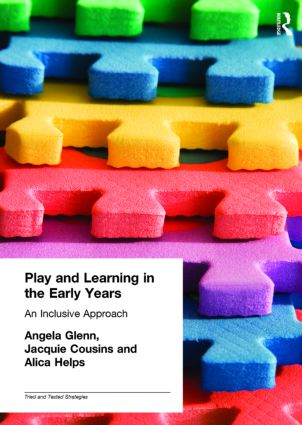 Play and Learning in the Early Years: An Inclusive Approach book cover