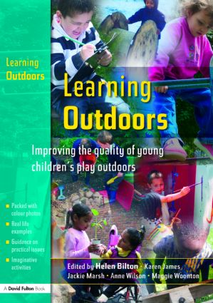 Learning Outdoors: Improving the Quality of Young Children's Play Outdoors (Paperback) book cover