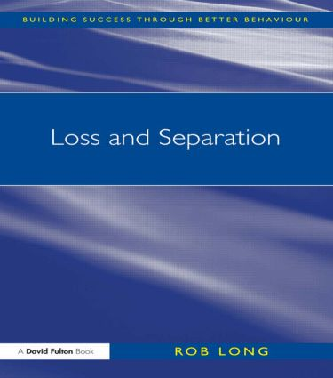 Loss and Separation: 1st Edition (Paperback) book cover