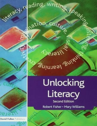 Unlocking Literacy: A Guide for Teachers, 2nd Edition (Paperback) book cover