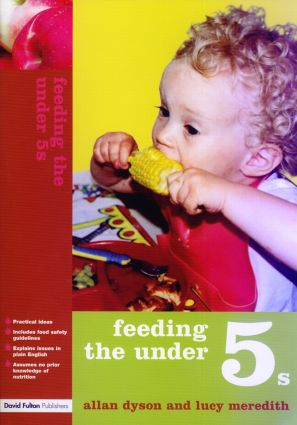 Feeding the Under 5s: 1st Edition (Paperback) book cover