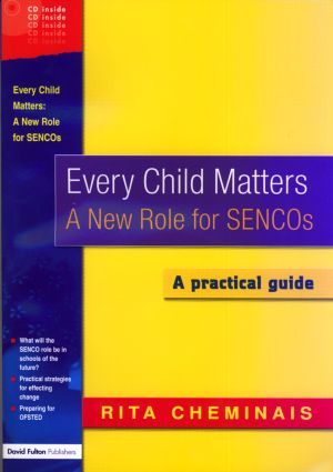 Every Child Matters: A New Role for SENCOS (Paperback) book cover