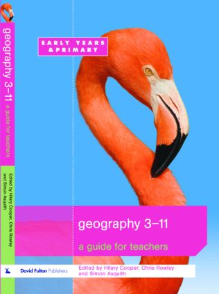 Geography 3-11: A Guide for Teachers, 1st Edition (Paperback) book cover