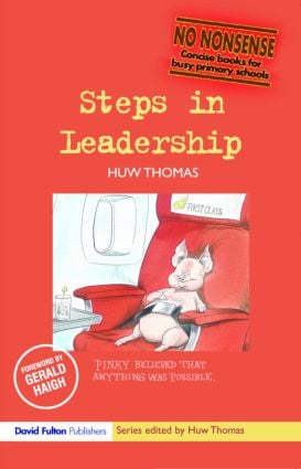Steps in Leadership: 1st Edition (Paperback) book cover