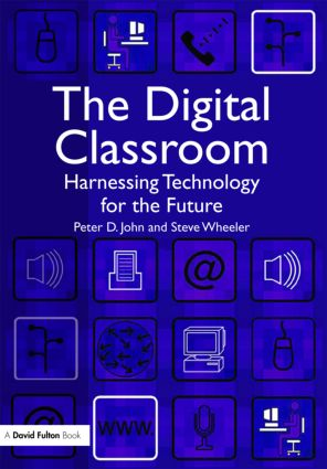 The Digital Classroom: Harnessing Technology for the Future of Learning and Teaching, 1st Edition (Paperback) book cover