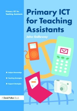 Primary ICT for Teaching Assistants: 1st Edition (Paperback) book cover