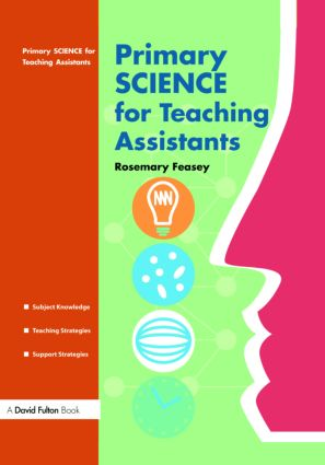 Primary Science for Teaching Assistants: 1st Edition (Paperback) book cover