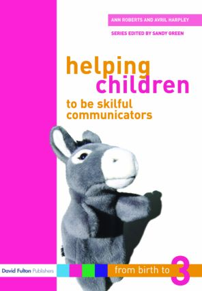 Helping Children to be Skilful Communicators: 1st Edition (Paperback) book cover