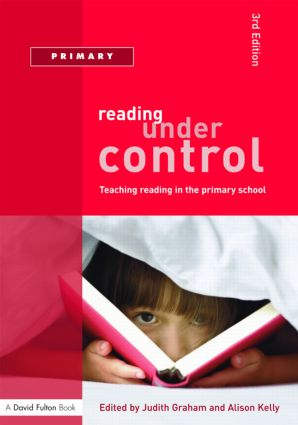 Reading Under Control: Teaching Reading in the Primary School, 3rd Edition (Paperback) book cover