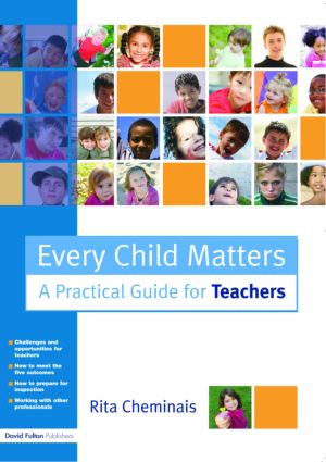 Every Child Matters: A Practical Guide for Teachers (Paperback) book cover
