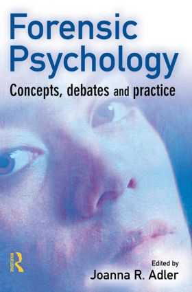Forensic Psychology: 1st Edition (Paperback) book cover